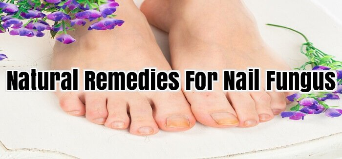 Natural Remedies For Nail Fungus